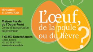 Exposition « L'œuf, de la poule ou du lièvre ? »