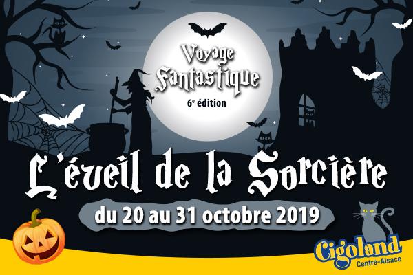 Cigoland - L'éveil de la sorcière, Halloween en Alsace 2019
