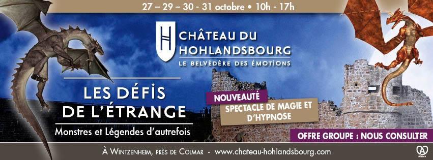Les défis de l'étrange - Château du Hohlandsbourg